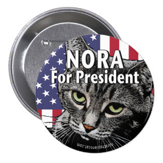 Nora For President Button #7