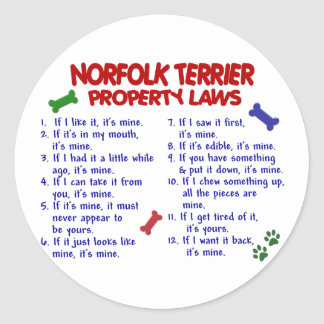 NORFOLK TERRIER Property Laws 2 Classic Round Sticker