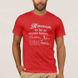 Normal Family T-Shirt