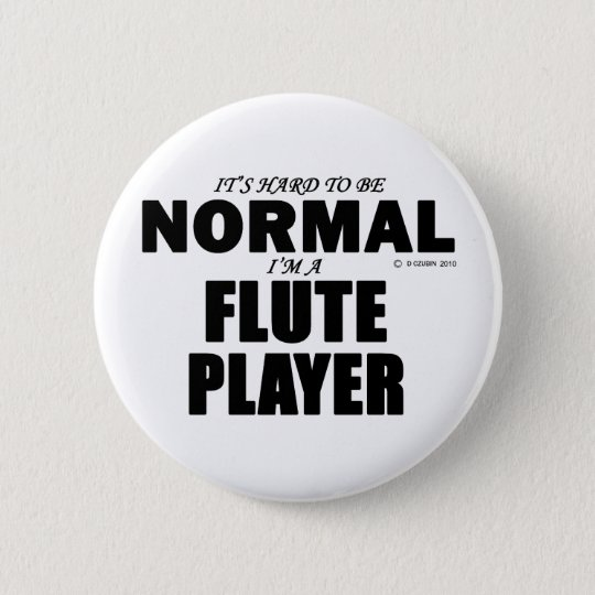 Normal Flute Player 6 Cm Round Badge