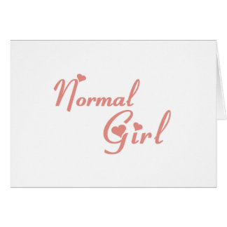 Normal Girl tee shirts Greeting Cards