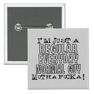 Normal Guy 15 Cm Square Badge