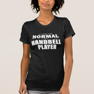 Normal Handbell Player T Shirts