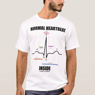 Normal Heartbeat Inside (EKG) T-Shirt