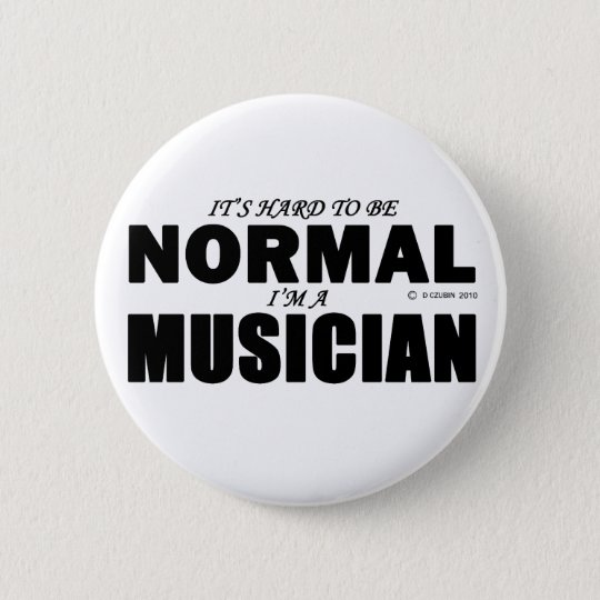 Normal Musician 6 Cm Round Badge