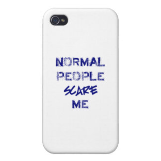 Normal People Scare Me Cover For iPhone 4