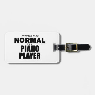 Normal Piano Player Luggage Tag