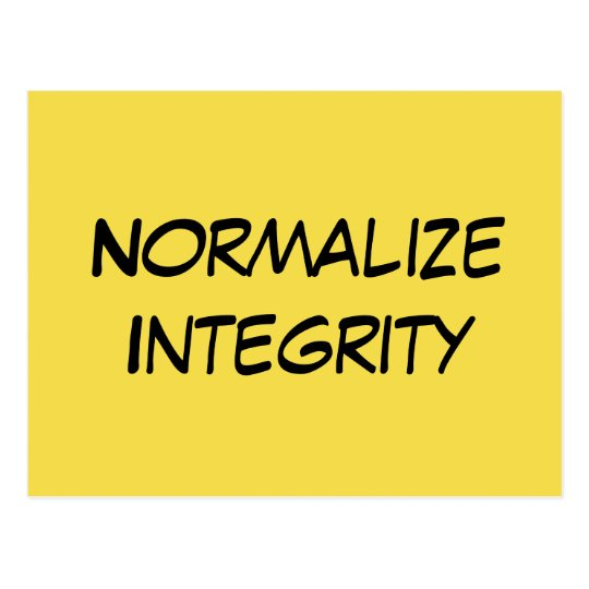 """Normalise Integrity"" - Write Your Senator Postcard"