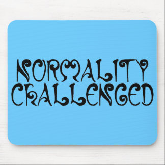 Normality Challenged Blue Mousepad