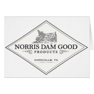 Norris Dam Good Products Greeting Card