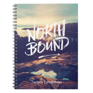 North Bound Quote Brush Typography Photo Template Spiral Notebook