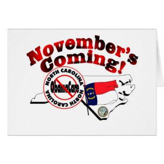 North Carolina Anti ObamaCare – November's Coming! Greeting Card