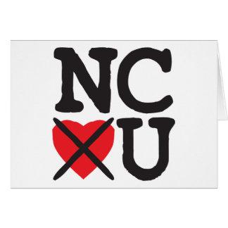North Carolina Hates You Greeting Card