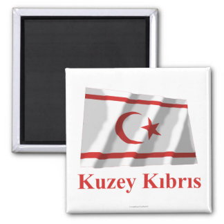 North Cyprus Waving Flag with Name in Turkish Magnet