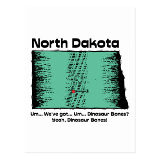 North Dakota ND Motto ~ We've got Dinosaur Bones Postcard