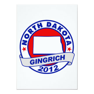"North Dakota Newt Gingrich 5"" X 7"" Invitation Card"