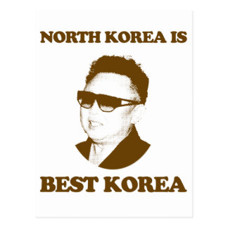North Korea is best Korea Postcard