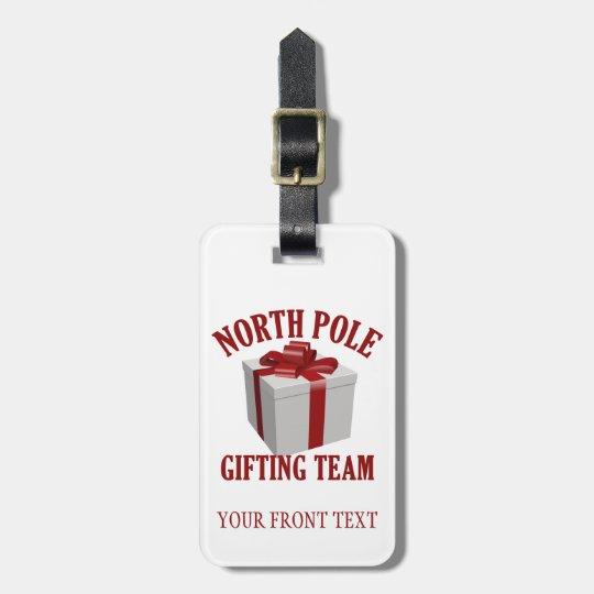 North Pole Gifting Team custom luggage tag