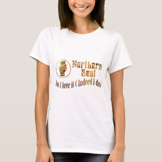 Northern Soul. Do I Love It - Gold T-Shirt