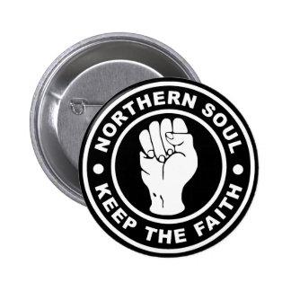 Northern Soul Keep The Faith 6 Cm Round Badge