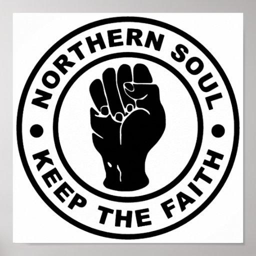 Northern Soul Keep The Faith Print