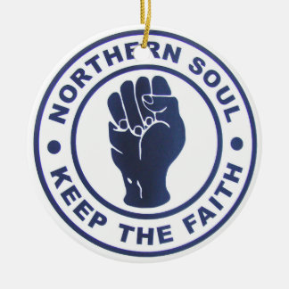 Northern Soul Keep the Faith Slgans & Fist Symbol Round Ceramic Decoration