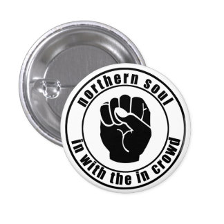 Northern Soul Patch In Crowd Button
