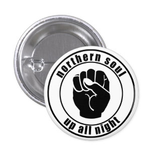 Northern Soul Patch Up All Night Button