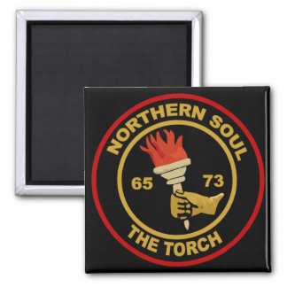 Northern Soul The Torch Square Magnet
