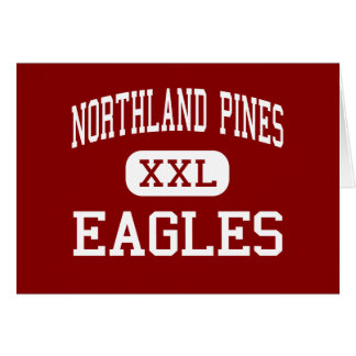 Northland Pines - Eagles - High - Eagle River Greeting Card