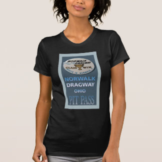 Norwalk Dragway Pit Pass T-Shirt