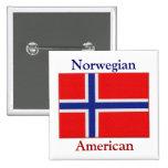 """""""Norwegian American"""" Pin"""