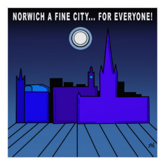 Norwich A Fine City For Everyone Poster