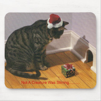 Not A Creature Was Stirring ??. Mouse Pad