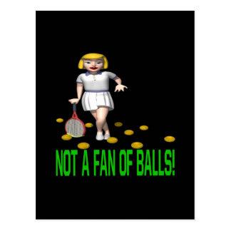 Not A Fan Of Balls Postcard