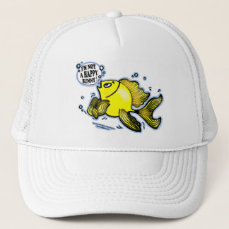 Not a Happy Bunny funny cute fish cartoon Trucker Hat