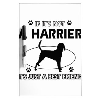 Not a harrier Dry-Erase whiteboard