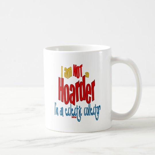 NOT a Hoarder 2 Coffee Mug