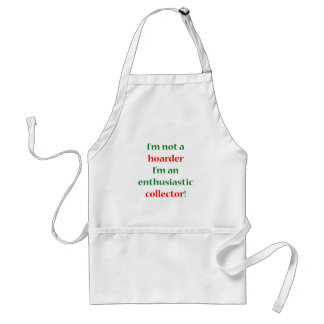 Not A Hoarder! Aprons