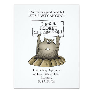Not A Meteorologist Groundhog Day Party Invitation