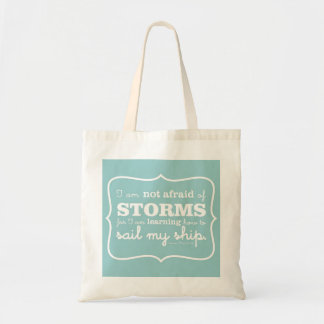 Not Afraid of Storms - Turquoise