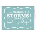 Not Afraid of Storms - Turquoise Greeting Card
