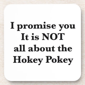 Not All About the Hokey Pokey Coasters