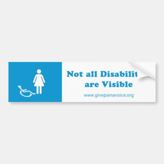 Not all Disabilities are Visible Woman Bumper Sticker