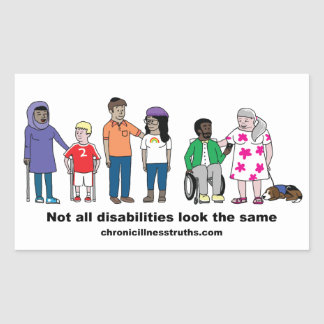 Not All Disabilities Look the Same Sticker