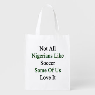 Not All Nigerians Like Soccer Some Of Us Love It