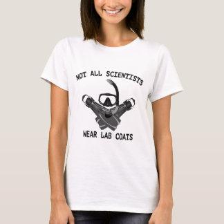 Not All Scientists Wear Lab Coats T-Shirt