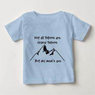 Not all Tetons are Grand Tetons, Bu... Baby T-Shirt