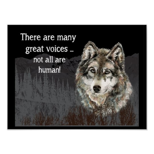 Not all Voices Human Inspirational Wolf Quote Poster