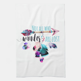 Not All Who Wander Are Lost Bohemian Wanderlust Hand Towel
